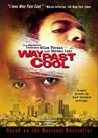 Way Past Cool Movie Poster