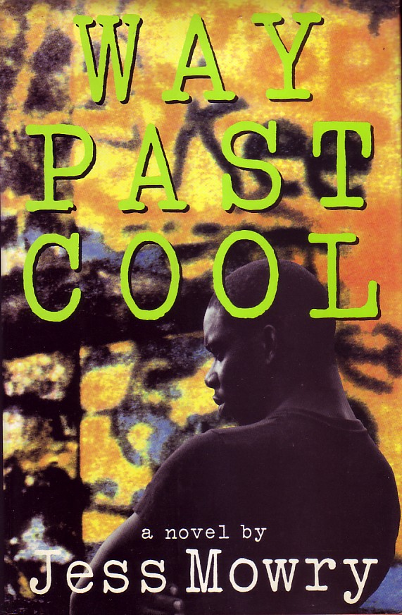 Way Past Cool - First U.S. Edition Hardcover