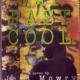 Way Past Cool on cassette (abridged) Read by Giancarlo Esposito