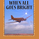 When All Goes Bright - Anubis Editions
